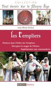 Les Templiers de Josy MARTY-DUFAUT dans L'ordre des Templiers les-templiers-de-josy-marty-dufaut-avec-en-photo-marc-dagand-de-la-compagnie-medievale-les-blancs-manteaux-175x300